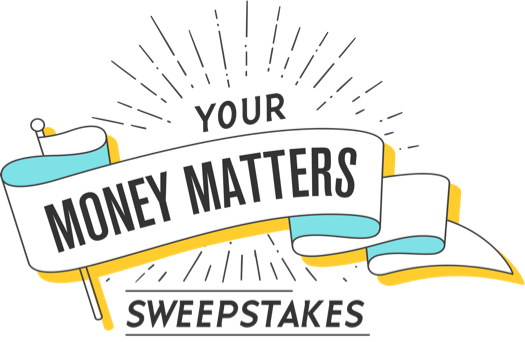 Your Money Matters Sweepstakes